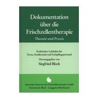 Dokumentation über die Frischzellentherapie