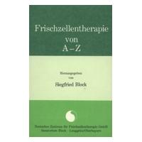 Frischzellentherapie von A-Z
