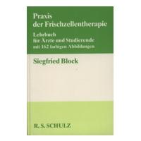 Praxis der Frischzellentherapie